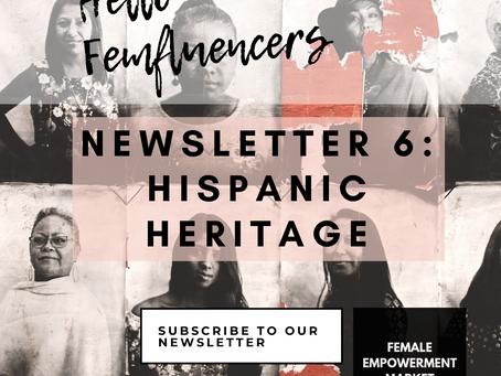💁♀️ Female Empowerment Market Newsletter 6: Hispanic Heritage Month part 1