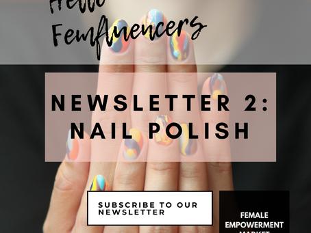 💁♀️ Female Empowerment Market Newsletter 2: Nail Polish 💅