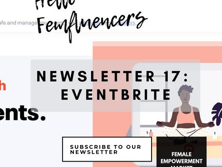 💁♀️Female Empowerment Market Newsletter 17: Eventbrite 📅