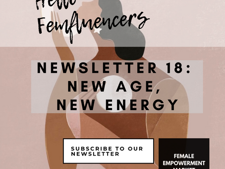 💁‍♀️Female Empowerment Market Newsletter 18: New Age, New Energy 💫