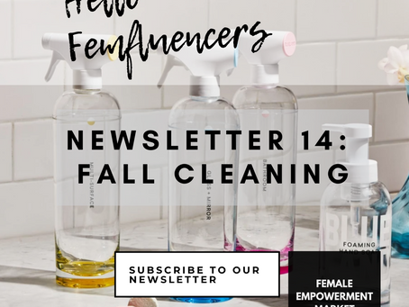 💁‍♀️ Female Empowerment Market Newsletter 14: Fall Cleaning 🧹