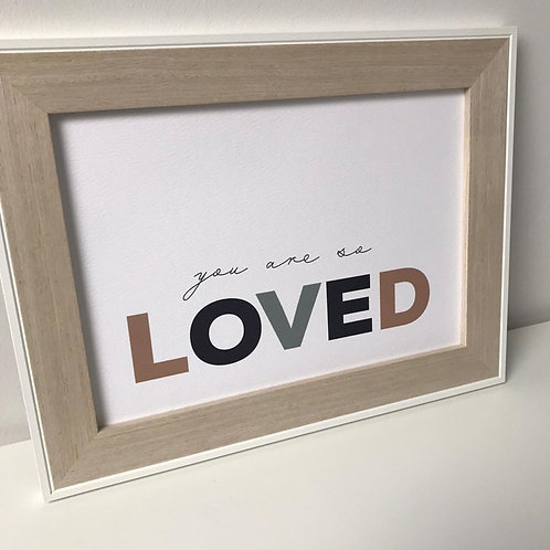 You are so loved Print (A4 Landscape)
