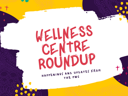 Wellness Roundup...happenings and updates from the PWC