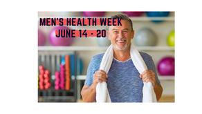 International Men's Health Week is June 14-20