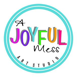 A Joyful Mess