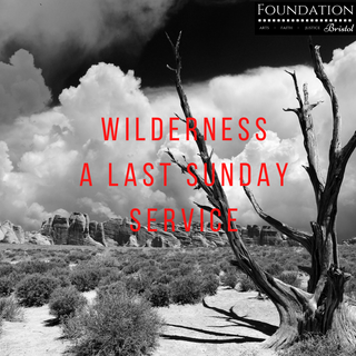A link to some of the resources for our Last Sunday service on Wilderness