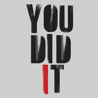 STENCIL 08 - YOU DID IT