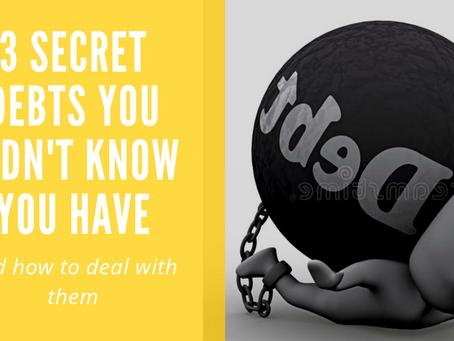 3 secret debts you didn't know you have