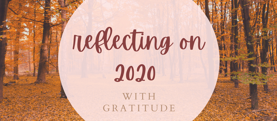 Reflecting on 2020 with Gratitude