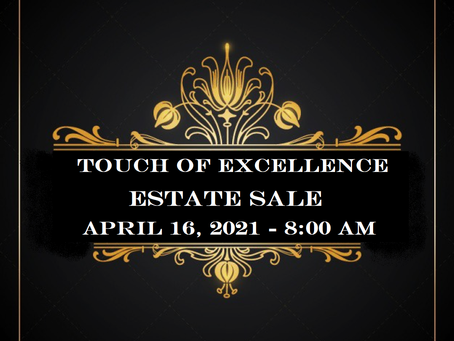 """Touch of Excellence"" Estate Sale"