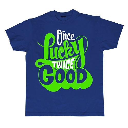 Once Lucky Twice Good Unisex Tee