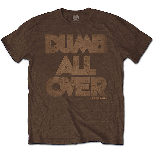Frank Zappa Unisex Tee: Dumb All Over