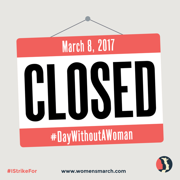 On International Women's Day, March 8, Women are being asked to join the international women's strike.