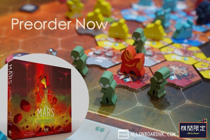 [Boardgame Preorder] On Mars: Alien Invasion is now accept for preorder