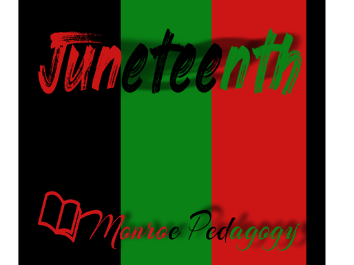 Happy Juneteenth from the Monroe Pedagogy Company
