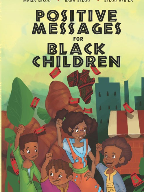 Positive Messages for Black Children