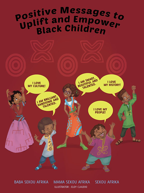 Positive Messages to Uplift and Empower Black Children