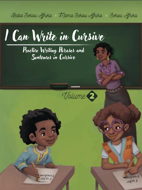 Volume 2: I Can Write in Cursive