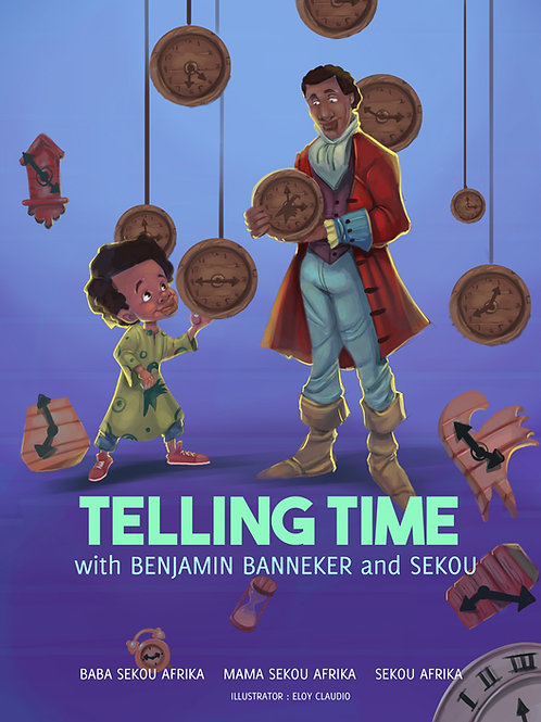 Telling Time with Sekou and Benjamin Banneker