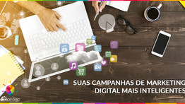 Marketing digital - Campanhas mais inteligentes