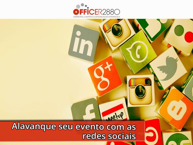 Redes sociais a favor do seu evento