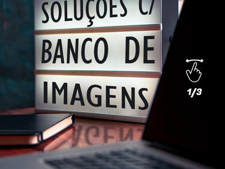 Soluções com Banco de Imagens