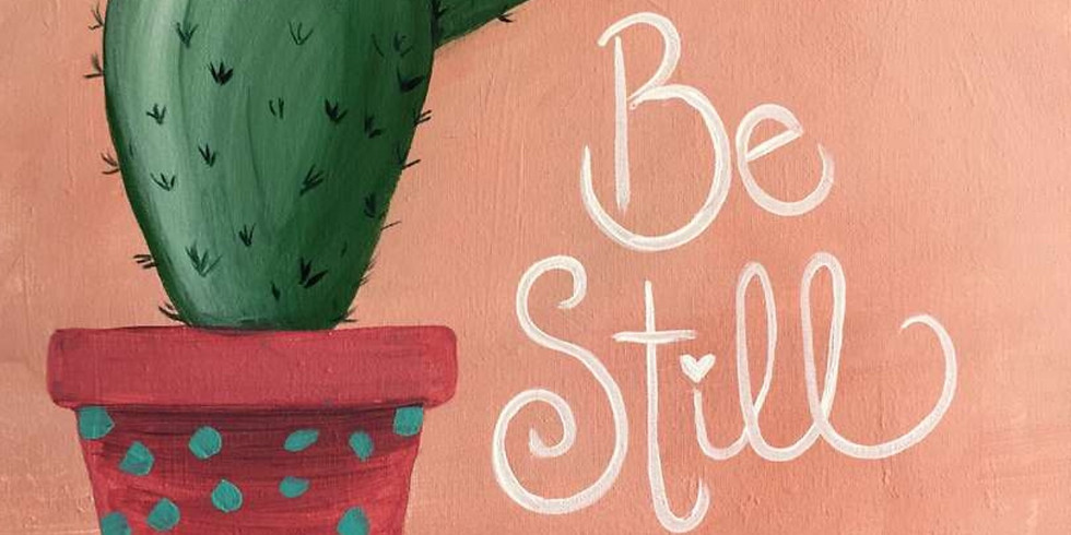 *SOLD OUT* Be Still (Customize your words)