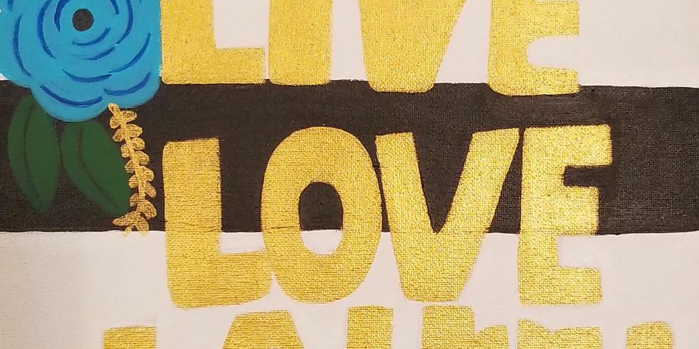 Live Love Laugh  (1)