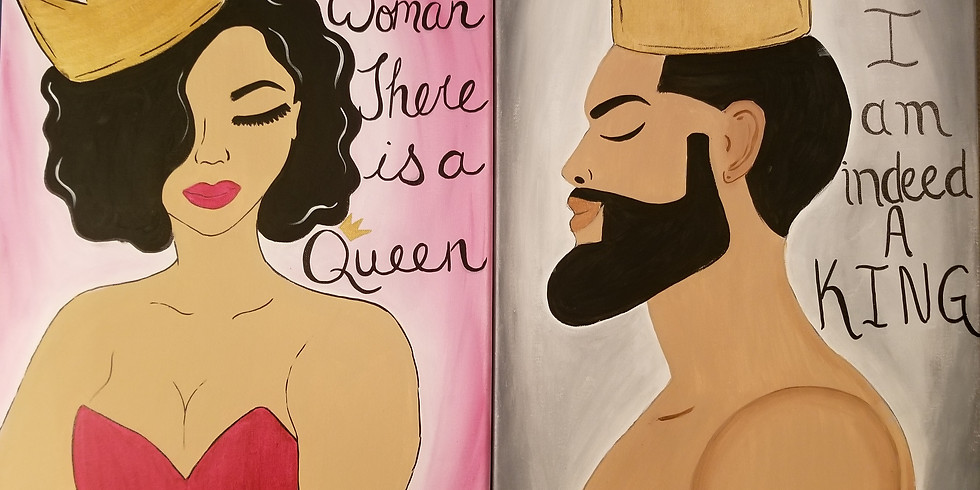 You Are Royalty (Couples & Singles) SOLD OUT