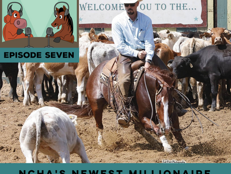 The Cutting Edge, Ep. 7 - NCHA's Newest Millionaire, Monty Buntin.