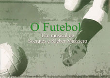 O Futebol - Kleber Mazziero