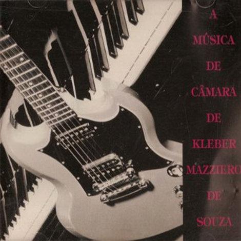 CD A Música de Câmara de Kleber Mazziero II