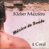 CD Música de Preto - Kleber Mazziero