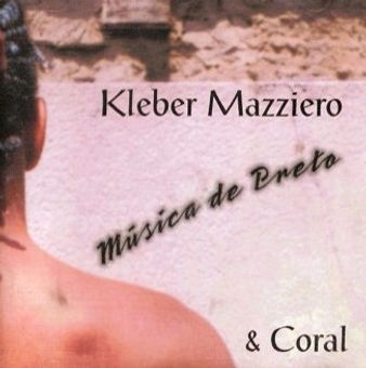 Música de Preto - Kleber Mazziero e Coral