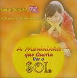 CD A Menininha que Queria Ver o Sol - Kleber Mazziero