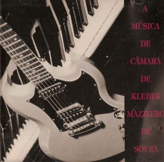 A música de câmera de Kleber Mazziero II