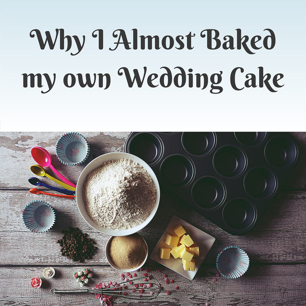 Baking Supplies- Why I almost baked my own wedding cake