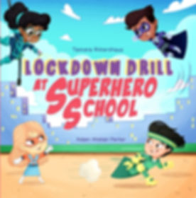 Lockdown Drill at Superhero School cover image