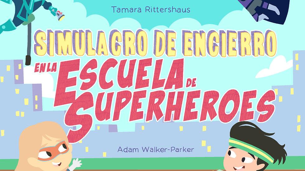 E-Book: Simulacro de Encierro en la Escuela de Superhéroes