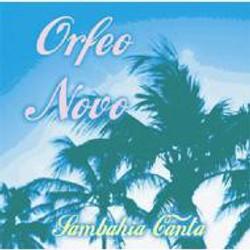Orfeo Novo - Sambahia Canta