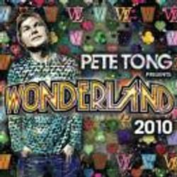 Pete Tong Wonderland 2010