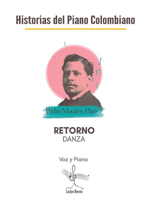 Retorno (Voz y Piano) Pedro Morales Pino