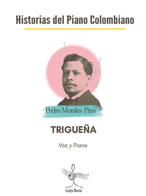 Trigueña (Voz y Piano) Pedro Morales Pino