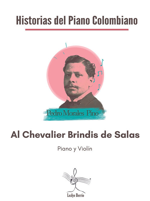Al Chevalier Brindis de Salas  (Violín y Piano) Pedro Morales Pino
