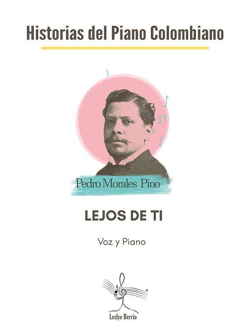 Lejos De Ti (Voz y Piano) Pedro Morales Pino