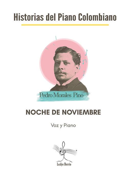 Noche de Noviembre (Voz y Piano) Pedro Morales Pino