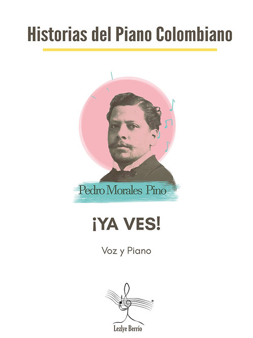 Ya Ves (Voz y Piano) Pedro Morales Pino