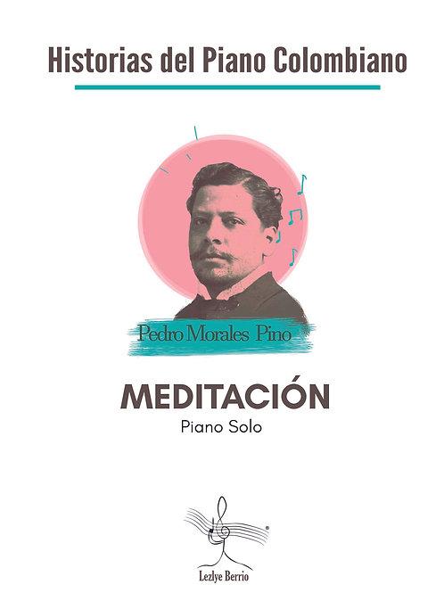 Meditación (Piano SOLO) Pedro Morales Pino