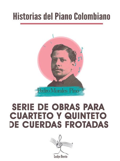 Serie de dos obras transcripciones para cuarteto y quinteto PedroMP