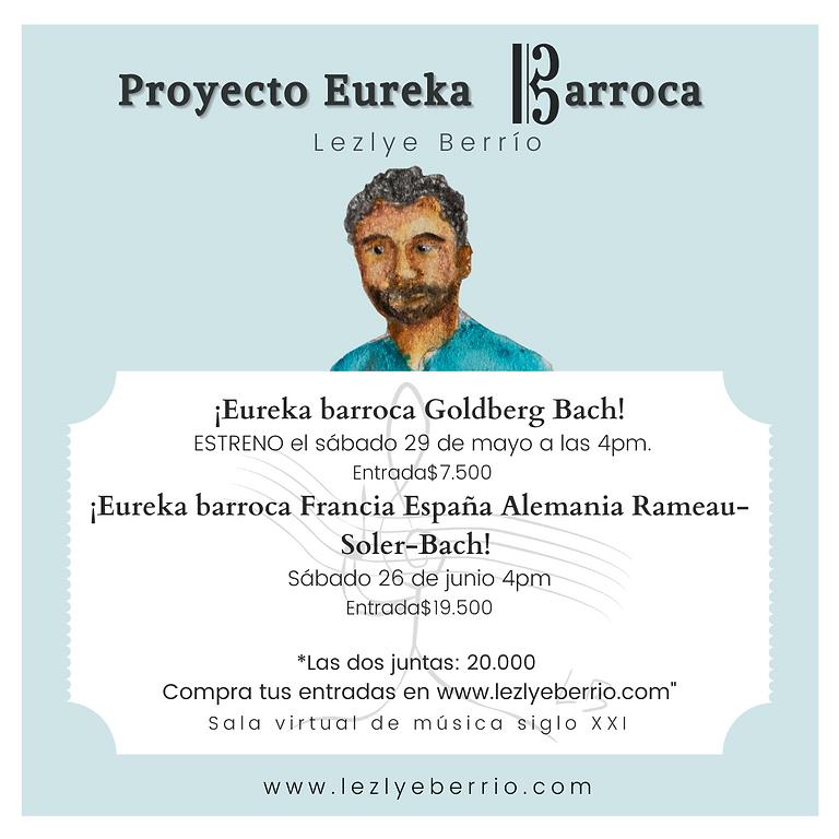 Abono dos conciertos ¡Eureka Barroca Lezlye Berrío!